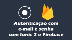 Como criar um CRUD com Ionic e Firebase - Em alguns simples