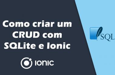 Como fazer um CRUD com SQLite no Ionic