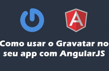 Como usar o Gravatar no seu app com AngularJS